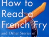 How-to-Read-a-French-Fry---.jpg